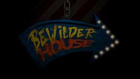 BewilderHouse